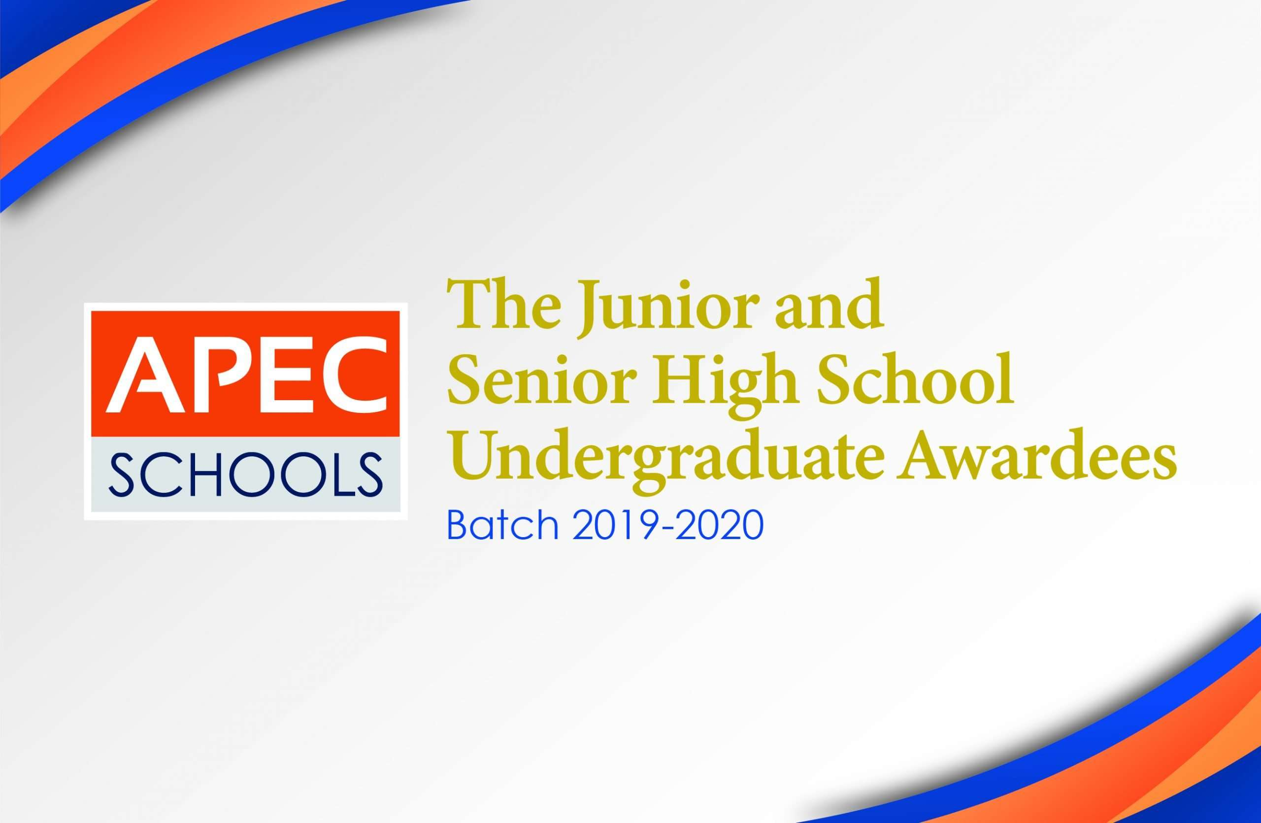 The Junior and Senior High School Undergraduate Awardees